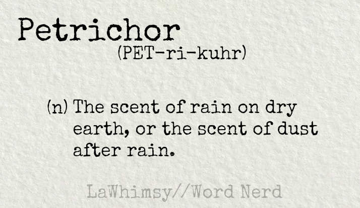 petrichor-definition-word-nerd-via-lawhimsy
