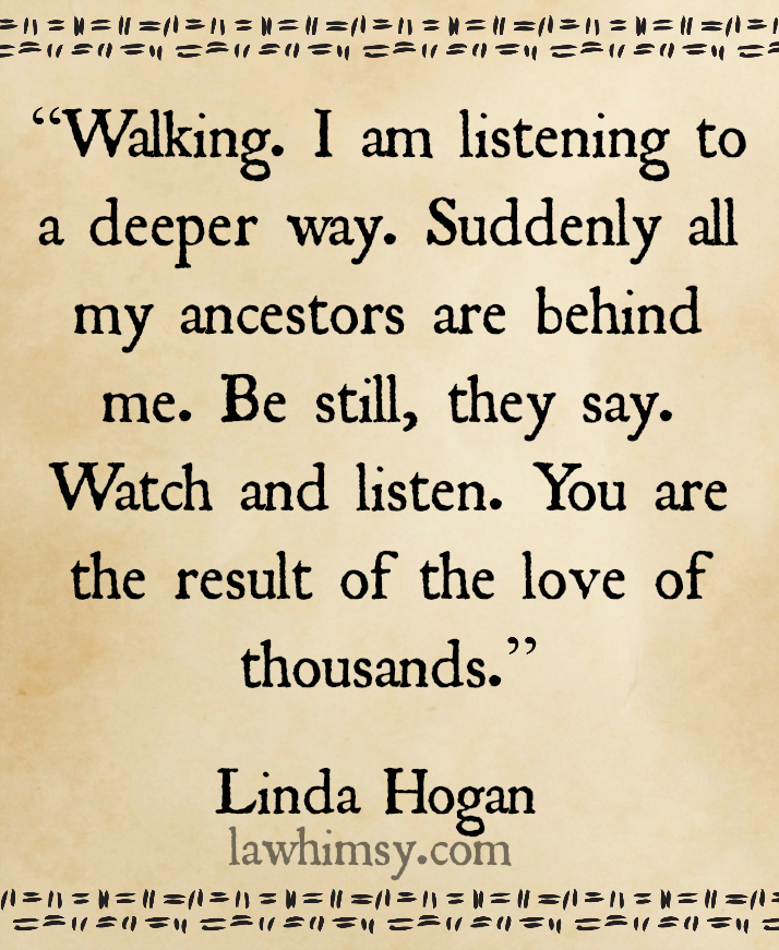 yugen Linda Hogan Native American quote via lawhimsy