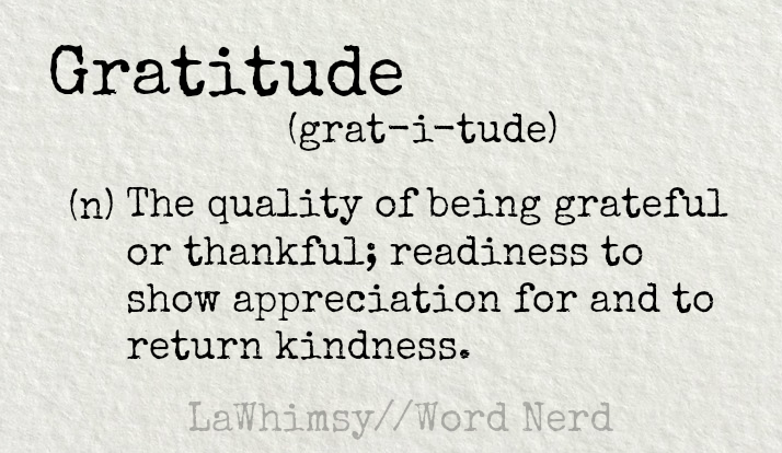 gratitude-definition-word-nerd-via-lawhimsy