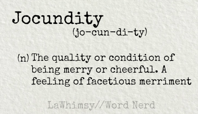 jocundity-definition-word-nerd-via-lawhimsy