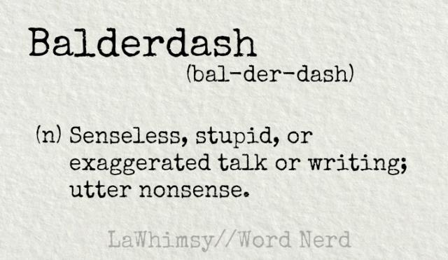 balderdash-definition-word-nerd-via-lawhimsy