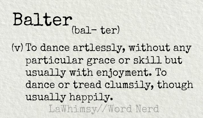 balter-definition-word-nerd-via-lawhimsy