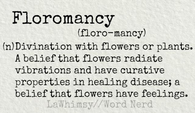 floromancy-definition-word-nerd-via-lawhimsy