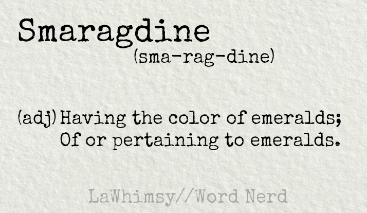 smaragdine-definition-word-nerd-via-lawhimsy