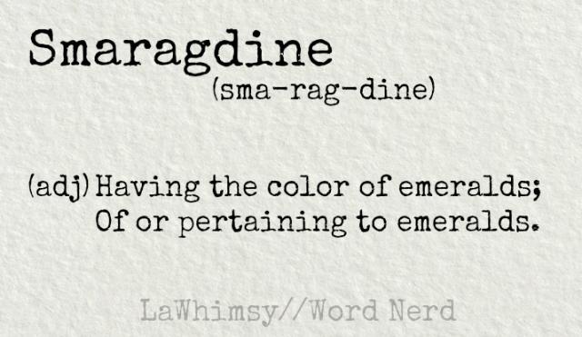 smaragdine-definition-word-nerd-via-lawhimsy