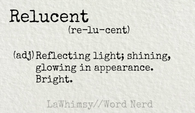 relucent-definition-word-nerd-via-lawhimsy