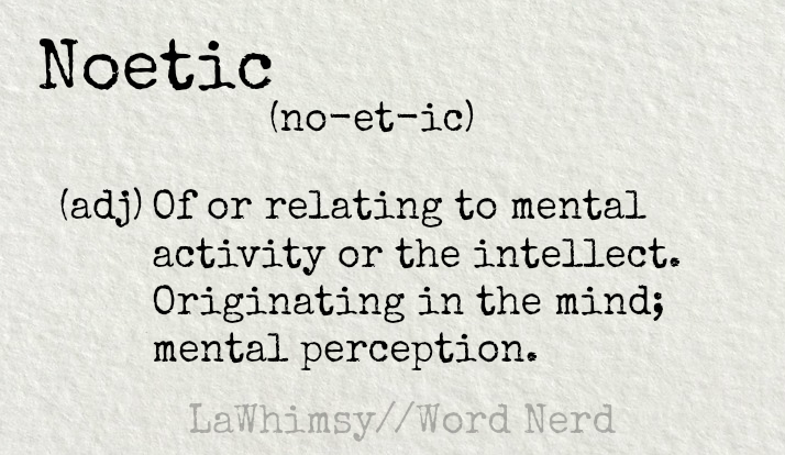 noetic-definition-word-nerd-via-lawhimsy