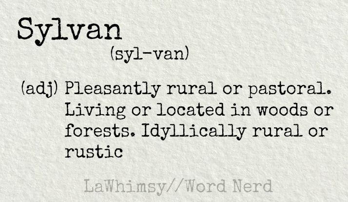 sylvan-definition-word-nerd-via-lawhimsy