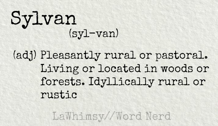 sylvan-definition-word-nerd-via-lawhimsy