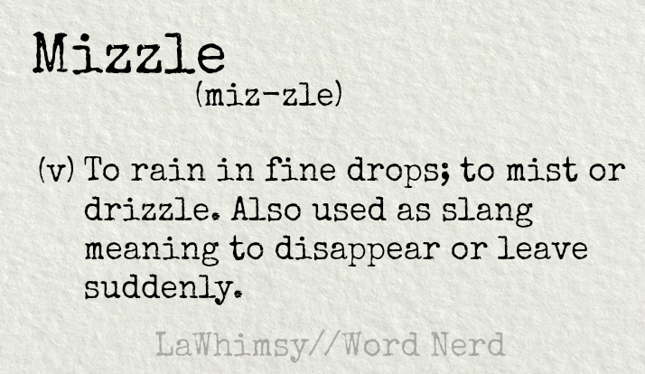 mizzle-definition-word-nerd-via-lawhimsy