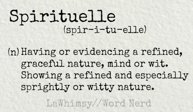 spirituelle-definition-word-nerd-via-lawhimsy