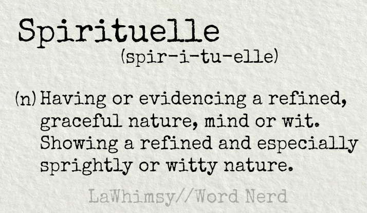 spirituelle-definition-word-nerd-via-lawhimsy