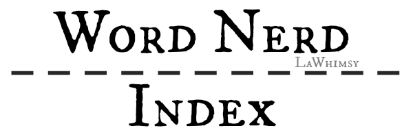 Word Nerd Index 2015 via LaWhimsy
