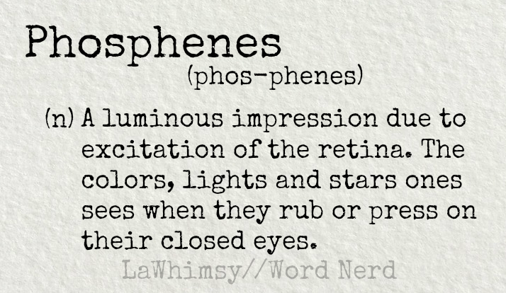 phosphenes-definition-word-nerd-via-lawhimsy