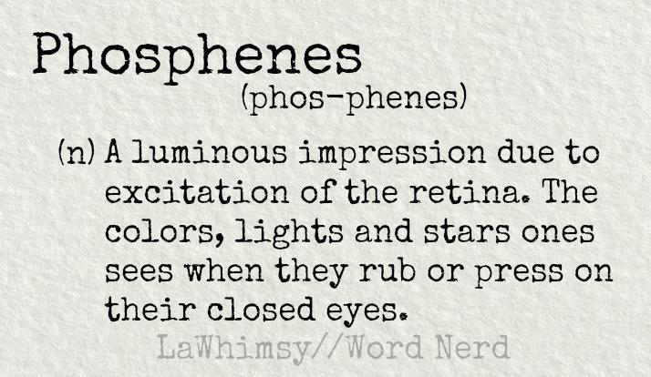 phosphenes-definition-word-nerd-via-lawhimsy