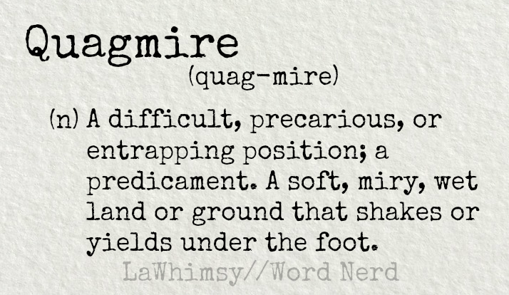 quagmire-definition-word-nerd-via-lawhimsy