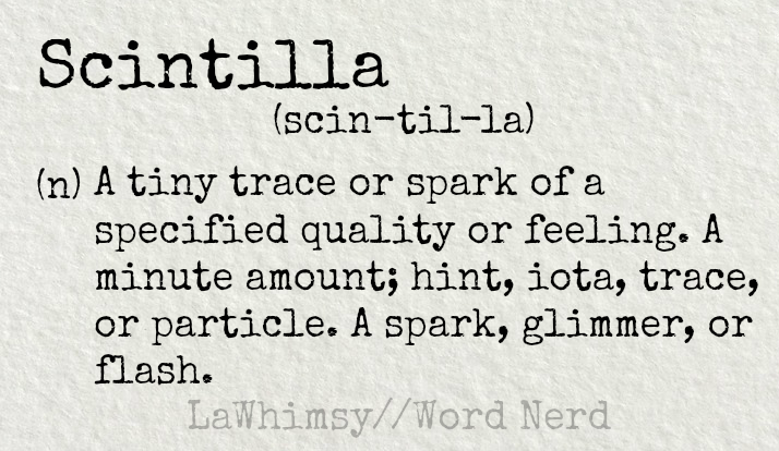 scintilla-definition-word-nerd-via-lawhimsy