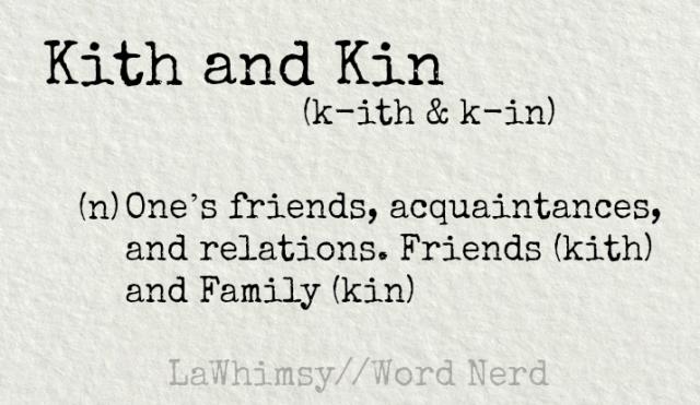 kith-and-kin-definition-word-nerd-via-lawhimsy