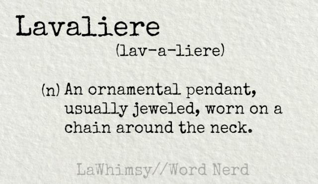 lavaliere-definition-word-nerd-via-lawhimsy