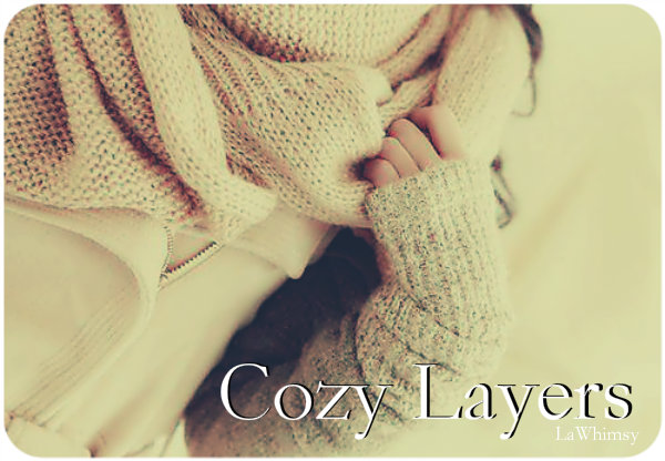 Cozy Layers