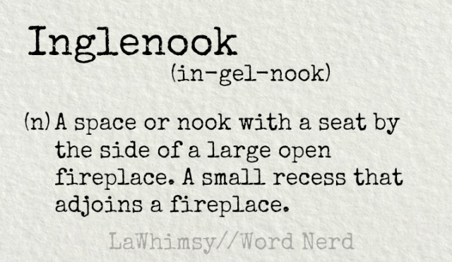 inglenook-definition-word-nerd-via-lawhimsy