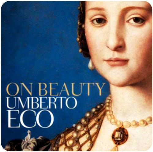 The History of Beauty by Umbrerto Eco