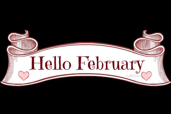 Hello February via LaWhimsy