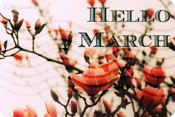 Hello March via Lawhimsy