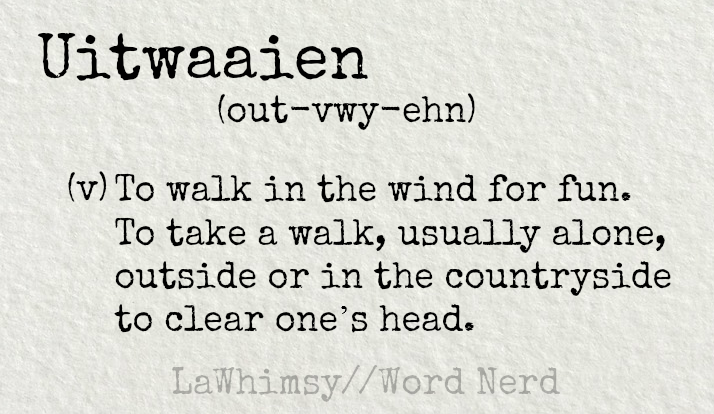 uitwaaien-definition-word-nerd-via-lawhimsy