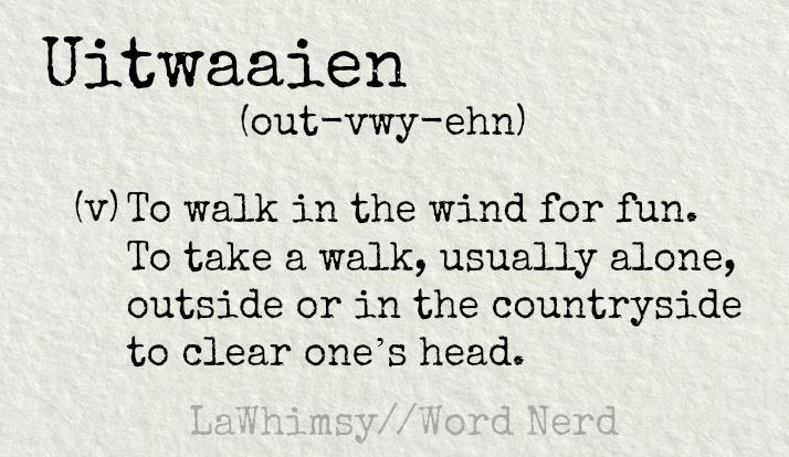 uitwaaien-definition-word-nerd-via-lawhimsy