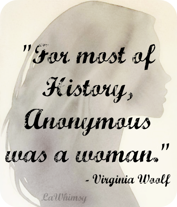 Women in History Quote via LaWhimsy