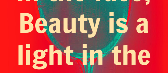 Beauty is not in the face beauty is a light in the heart Kahlil Gibran quote Monday Mantra 7 via LaWhimsy