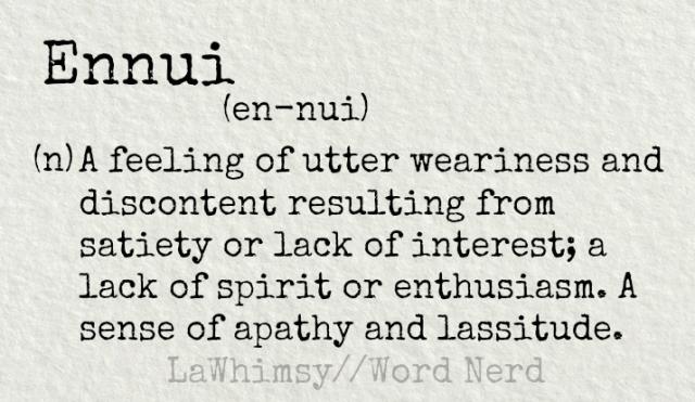 ennui definition Word Nerd via LaWhimsy.png