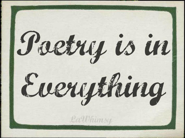 poetryisineverything via lawhimsy