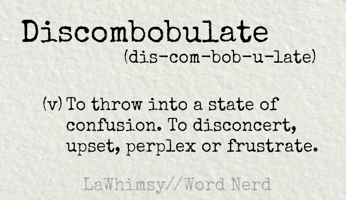 discombobulate-defintion-word-nerd-via-lawhimsy