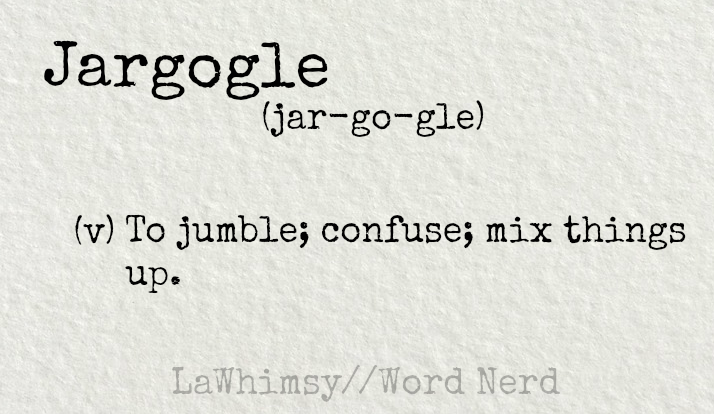 jargogle-definition-word-nerd-via-lawhimsy