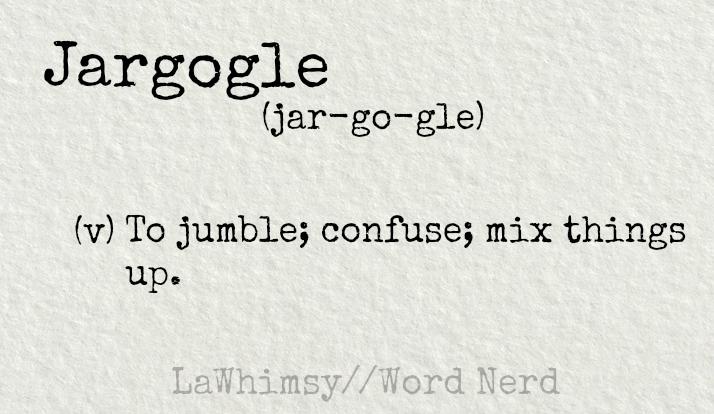 jargogle-definition-word-nerd-via-lawhimsy