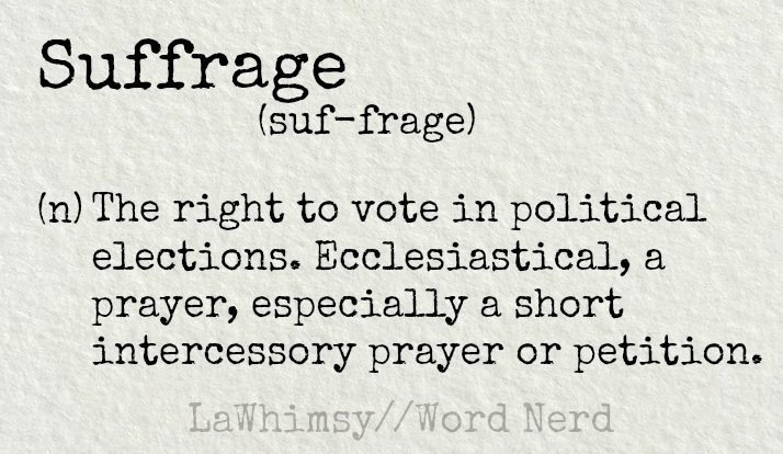 suffrage-definition-word-nerd-via-lawhimsy