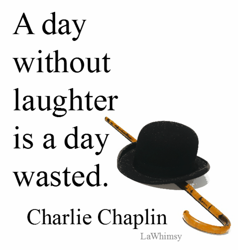 Charlie Chaplin Monday Mantra via LaWhimsy