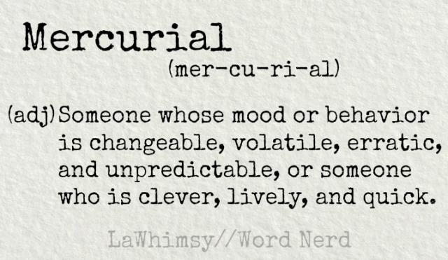 mercurial-definition-word-nerd-via-lawhimsy