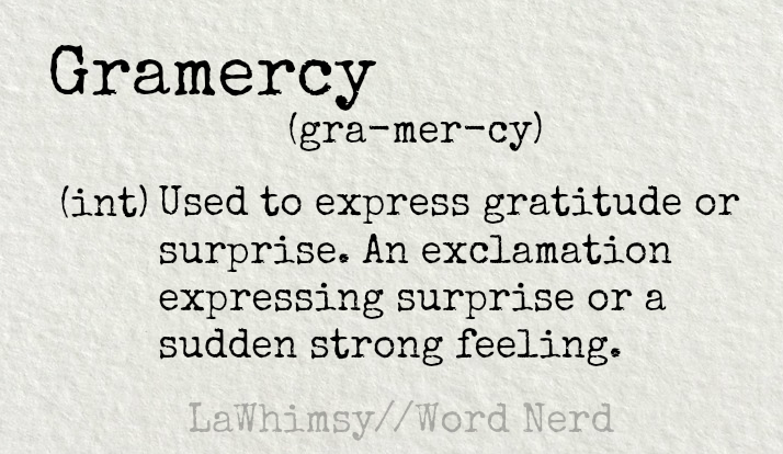 gramercy-definition-word-nerd-via-lawhimsy