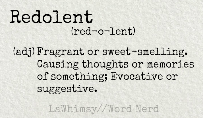 redolent-definition-word-nerd-via-lawhimsy