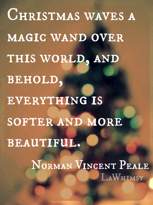 Christmas Magic Norman Peale Quote Monday Mantra via LaWhimsy