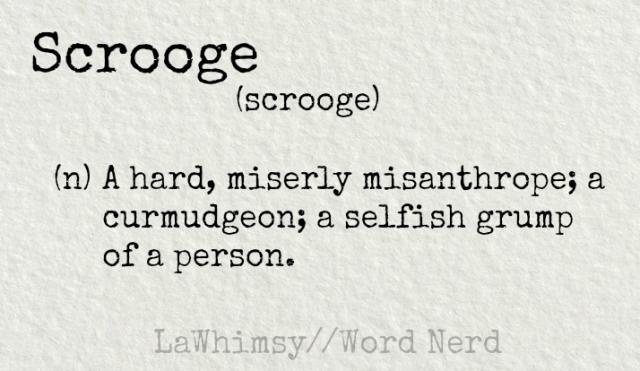 scrooge-definition-word-nerd-via-lawhimsy