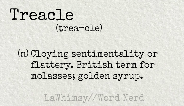 treacle-definition-word-nerd-via-lawhimsy