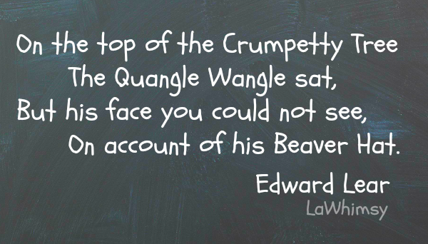 Quangle Wangle Edward Lear quote via LaWhimsy