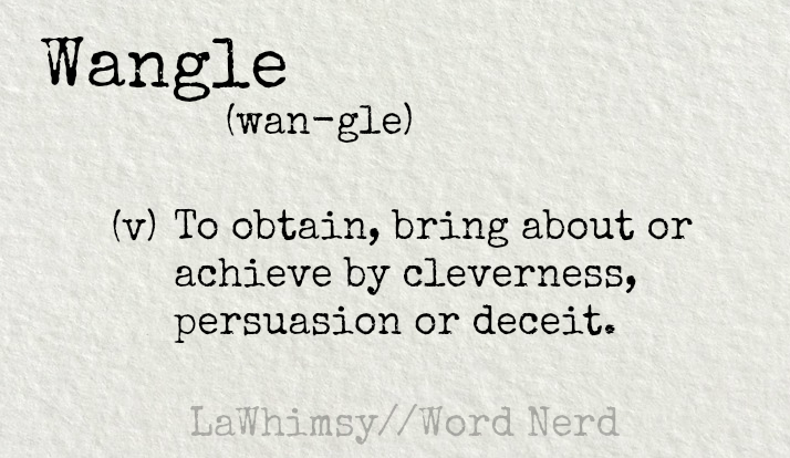 wangle-definition-word-nerd-via-lawhimsy