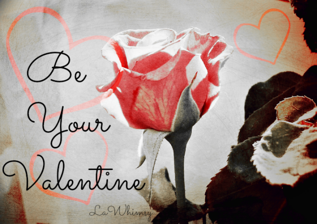 Be Your Valentine by LaWhimsy