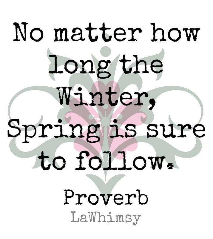 Spring Proverb Monday Mantra via LaWhimsy