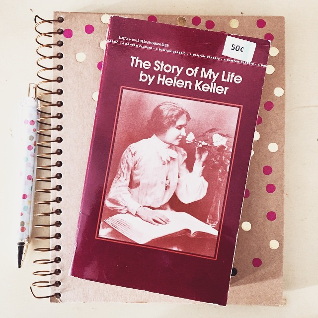 The Story of My Life by Helen Keller via LaWhimsy